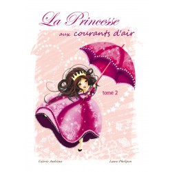 La Princesse aux courants d'air tome 2