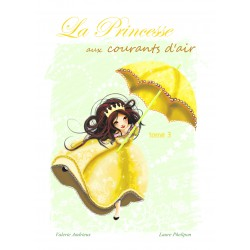 La Princesse aux courants d'air tome 3